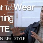 Dating Advice – What Clothing Should A Man Wear For An Evening Date – Men's Style Tips