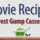 Forrest Gump Casserole – Movie Recipes