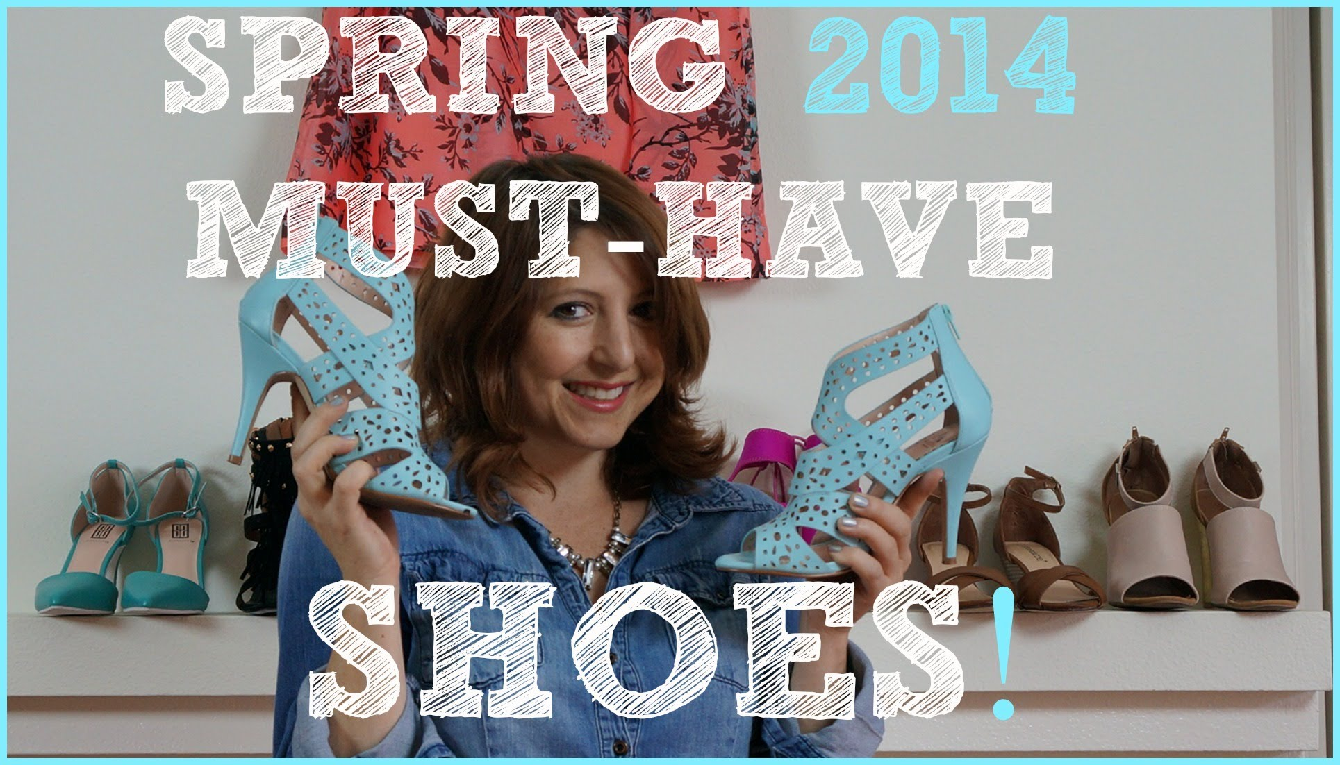 Must Have Shoes for your Wardrobe Spring 2014