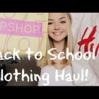 Back to School Clothing Haul 2014 | Maddi Bragg