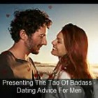 Dating Advice – Learn the Most Powerful Dating Tips/Advice For Men