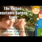 The Potted Vegetable Garden Jingle Intro For New Series April 2014