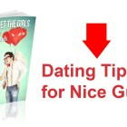 Dating Tips for Nice Guys – How Nice Guys Can Get Girls