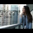 Lookbook: Spring/Summer Trends 2014