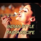 HOT Chef Rupal's – Pasta Recipe INDIAN STYLE !