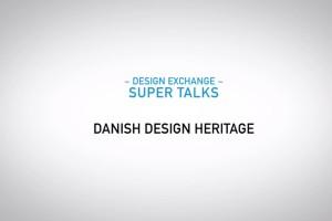 Danish Design Heritage and it's Influence on Future Designers – Super Talk – Tent London 2014