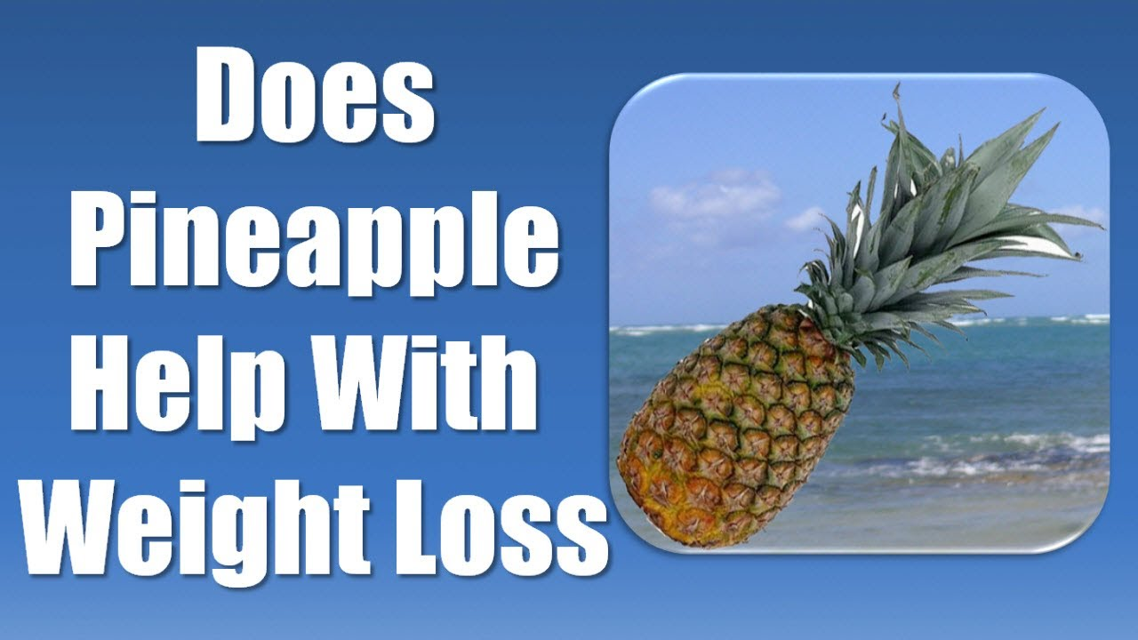 Pineapple Diet - Lose Weight with Pineapple  Are you looking for ways to lose weight quickly and naturally? Do you know you can lose weight with pineapple diet?  Read on to find out more.
